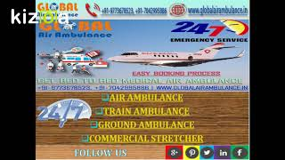 Global Air Ambulance Services in Guwahati to Support the Evacuation facilit