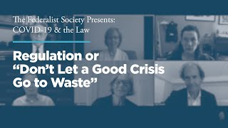 "Click to play: Regulation or ""Don't Let a Good Crisis Go to Waste"""