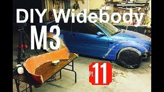 DIY Widebody M3 Pt  10 | First Mold! - Самые лучшие видео