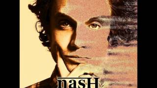 Nash - There She Goes