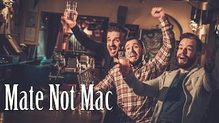 Mate, e não Mac!