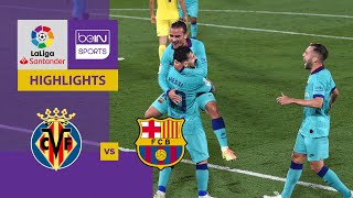 Villarreal v Barcelona | LaLiga 19/20 Match Highlights  LIVE - LOVE - FOOTBALL Subscribe to beIN SPORTS CONNECT: https://connect.beinsports.com  Watch beIN SPORTS on Foxtel | https://www.foxtel.com.au/index.html Watch beIN SPORTS on Kayo | https://kayosports.com.au/ Watch beIN SPORTS on Fetch TV | https://www.fetchtv.com.au/  Follow us Facebook: https://facebook.com/beINSPORTSAUS Twitter: https://twitter.com/beINSPORTS_AUS Instagram: https://www.instagram.com/beinsports_...  beIN SPORTS. The biggest names in the game. LIVE every week