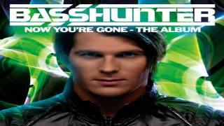 Basshunter - Love You More