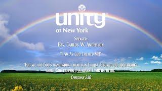 """""""I Am As God Created Me """" Rev. Carlos W. Anderson"""