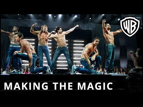 Magic Mike XXL (Featurette 'Making the Magic')