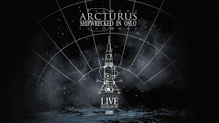 Arcturus - Shipwrecked in Oslo (Official Live DVD)