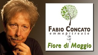 Fabio Concato - Fiore Di Maggio (Audio)