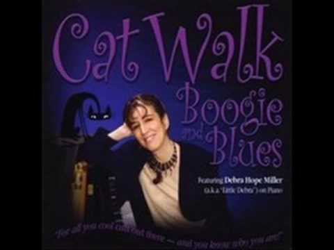 Cat Walk Boogie©, by Debra Hope Miller aka Little Debra