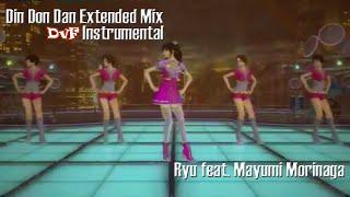 Ryu feat. Mayumi Morinaga - Din Don Dan Extended (DvF Instrumental)