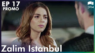 Zalim Istanbul - Episode 17 Promo | Turkish Drama | Ruthless City | English Subs | Urdu Dubbing |RP2