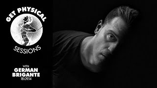 German Brigante - Live @ Get Physical Sessions Episode 42 2014