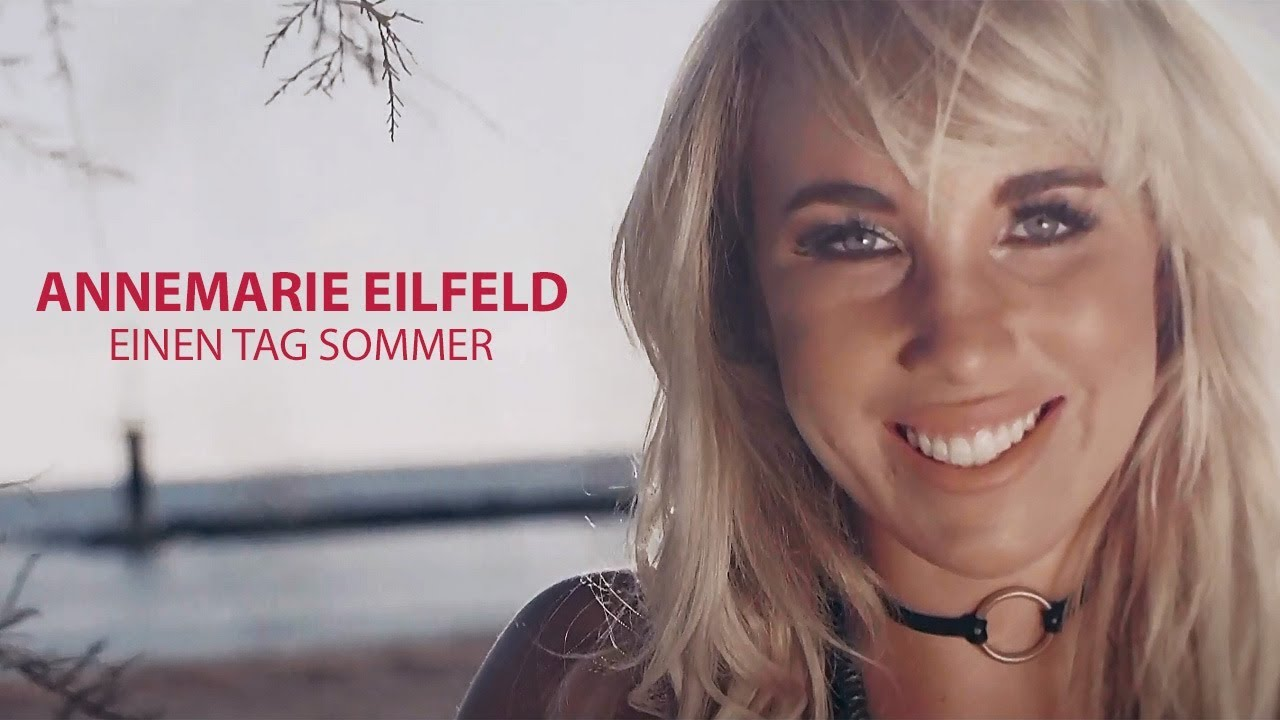 Annemarie Eilfeld – Einen Tag Sommer