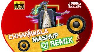 Chhaniwala Mashup    Gulzar Chhaniwala    Remix    Wave DoctorZ    Sudhir Jangir    New Song 2019   