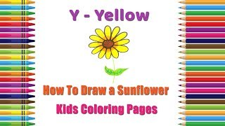 How To Draw A Sunflower Coloring Pages | Alphabets Coloring Pages | Baby Videos | Sunflower Drawing