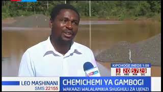 CHEMICHEMI ZA GAMBOGI- Wakaazi walalamika shughuli za Ujenzi