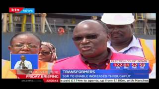 Kenya's port of Mombasa is set to enhance her competitiveness with second terminal: Transformers