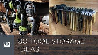 80 Tool Storage Ideas