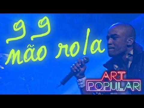 Música 99 Não Rola