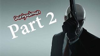 HITMAN Gameplay Walkthrough Part 2 - Hitman the complete first season Ps4