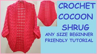 How To CROCHET COCOON SHRUG/CROCHET COCOON CARDIGAN Tutorial (Beginner Friendly)(ANY SIZE)