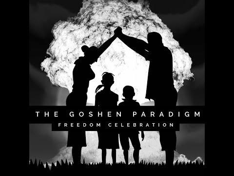 The Goshen Paradigm: Freedom Celebration