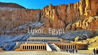 [4K] Temple Of Karnak, Valley Of The Kings And Boat Ride On The Nile River - Luxor, Egypt