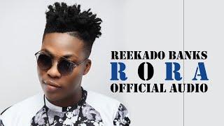 Reekado Banks   Rora {official Audio}