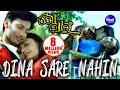 DINA SARE NAHIN   Romantic Film Song I TO PAEEN I Pratyush, Namrata Thappa   Sidharth TV video download