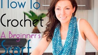 How To Crochet A Beginners Infinity Scarf
