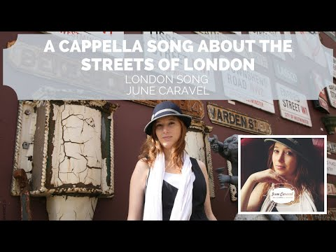 London Song Video Clip by June Caravel