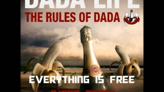 Dada Life - Everything Is Free (DJNCE Remix)