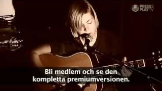 Anna Ternheim - My Heart Still Beats For You (live)
