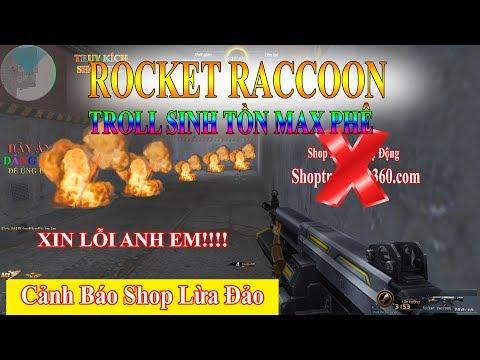 Rocket Raccoon - Troll Truy Kích Sinh Tồn Max Phê - Truy Kích Showbiz