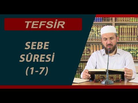 Tefsir - 11 - Sebe Sûresi (1-7) - İhsan Şenocak Hoca