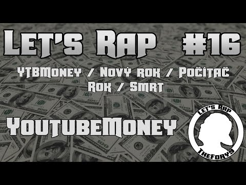 Let's Rap #16 - Youtube Money [CZ] [FullHD]