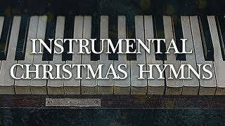 [2020] 6 Hours Of Christmas Piano Music    Instrumental Christmas Hymns On Piano