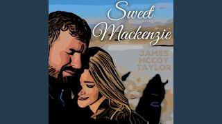 James McCoy Taylor Sweet Mackenzie