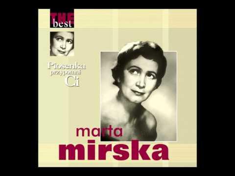 Marta Mirska - Przyjdę do Ciebie