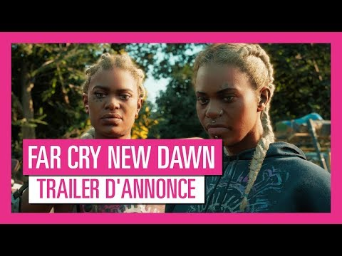 Trailer d'Annonce [OFFICIEL] VOSTFR HD de Far Cry New Dawn