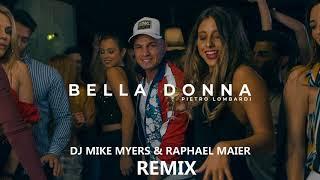 Pietro Lombardi   Bella Donna (DJ Mike Myers & Raphael Maier) REMIX