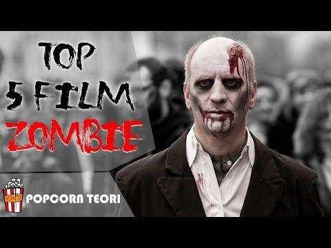 5 film zombie terbaik menurut popcorn teori