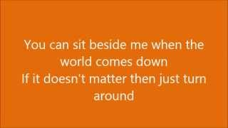 All-American Rejects- When the World Comes Down (Mona Lisa) with Lyrics