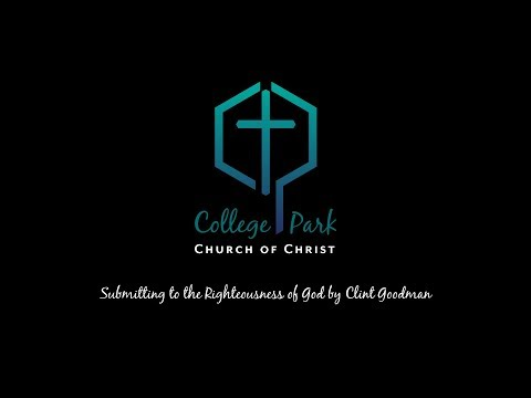 Submitting to the Righteousness of God by Clint Goodman