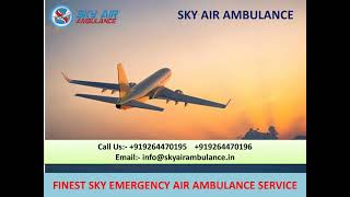 Outstanding Air Ambulance Service in Ranchi and Raipur