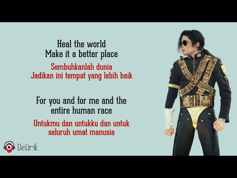 Heal The World - Michael Jackson (Lyrics video dan terjemahan)