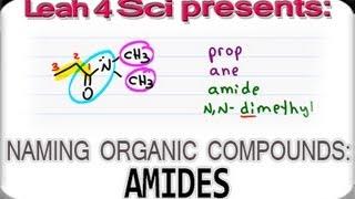 Naming Amides Using IUPAC Nomenclature for Organic Chemistry