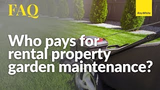 Who Pays for Garden Maintenance?