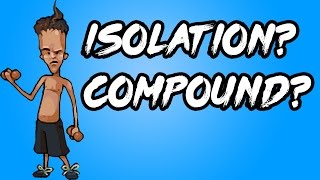 Isolation or Compound Exercises - Which are Better and Why?