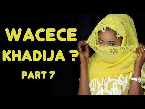 Wacece Khadija? (Part 7) Labarin Soyayya Mai Cike Da Abun Al'ajabi | Hausa Novels | Littafin Hausa