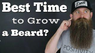 Best Time to Grow a Beard?